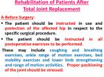 rehabilitation of patients after total joint replacement
