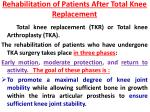 rehabilitation of patients after total knee replacement