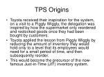 tps origins