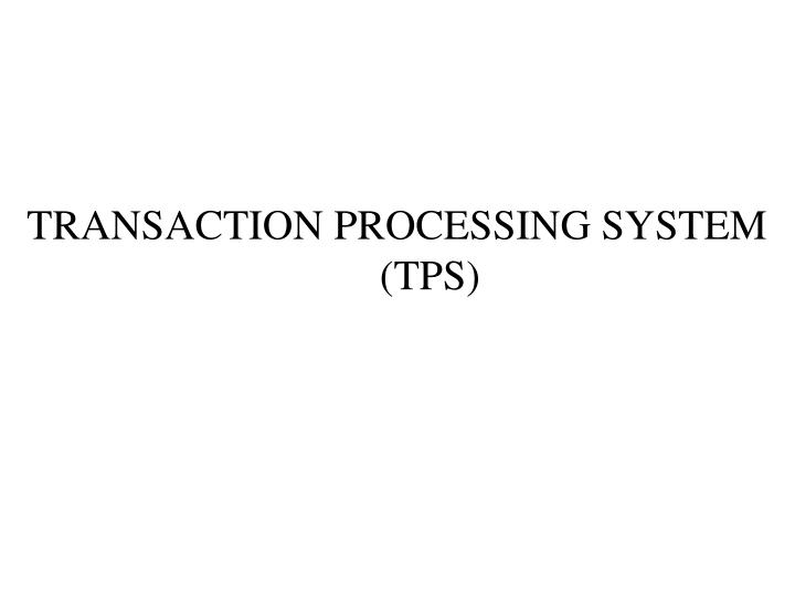 transaction processing system tps n.