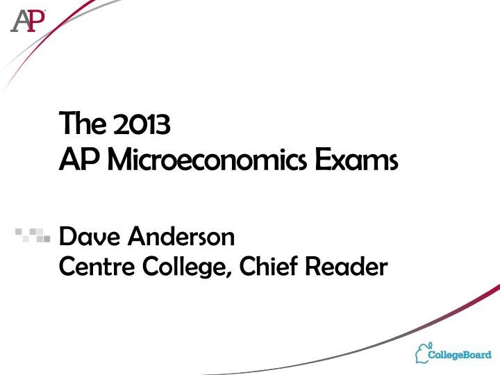 the 2013 ap microeconomics exams n.