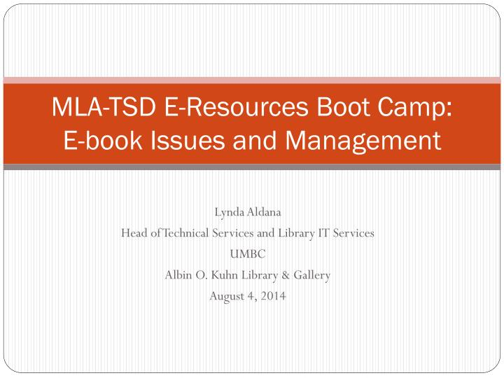 mla tsd e resources boot camp e book issues and management n.