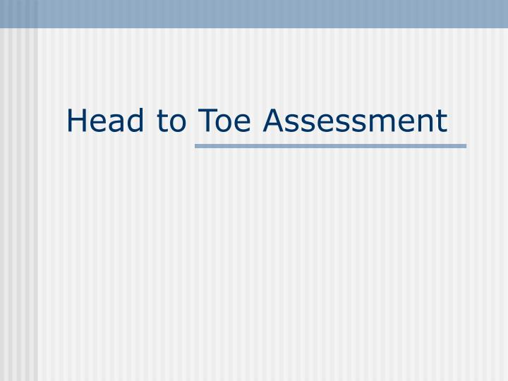 head to toe assessment n.