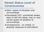 mental status level of consciousness