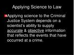 applying science to law