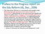 preface to the progress report on the edu reform 4 dec 2006