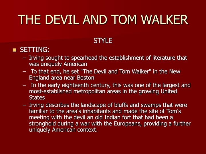a literary analysis of the devil and tom walker
