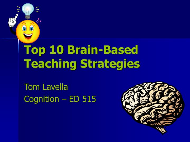 top 10 brain based teaching strategies n.