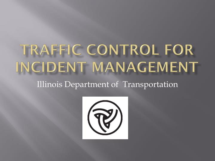 traffic control for incident management n.