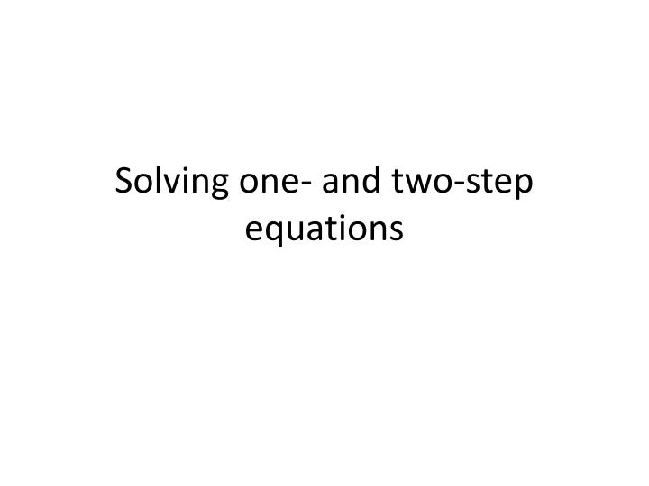 solving one and two step equations n.
