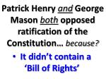 patrick henry and george mason both opposed ratification of the constitution because