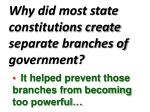 why did most state constitutions create separate branches of government