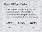 equal mpp per dollar