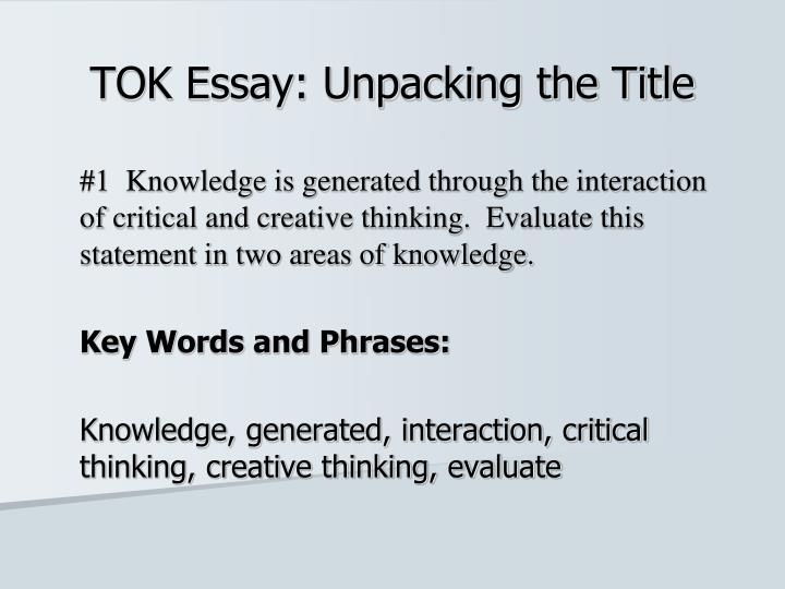 tok essay unpacking the title n.