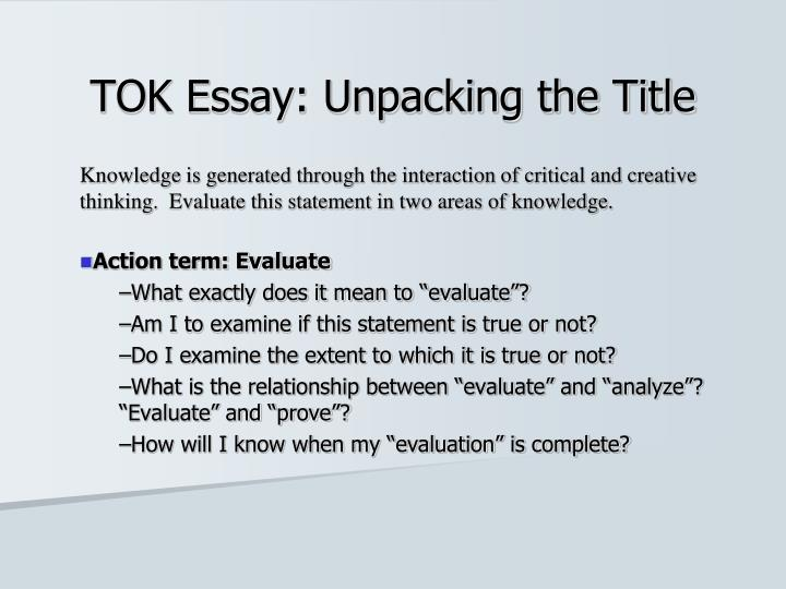 Ppt  Tok Essay Unpacking The Title Powerpoint Presentation  Id  Tok Essay Unpacking The Title Help With Creative Writing also Should Condoms Be Available In High School Essay  Who Can I Hire To Write My Business Plan