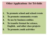 other applications for tri folds