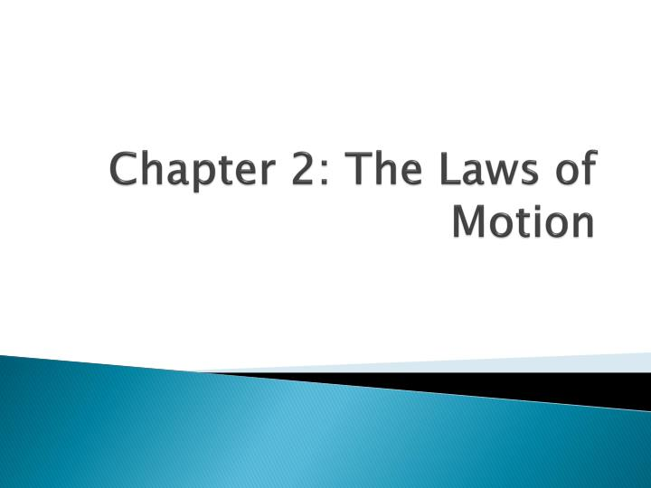 chapter 2 the laws of motion n.