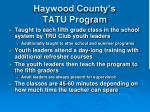 haywood county s tatu program