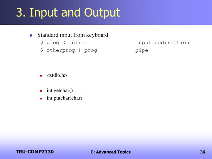 3. Input and Output