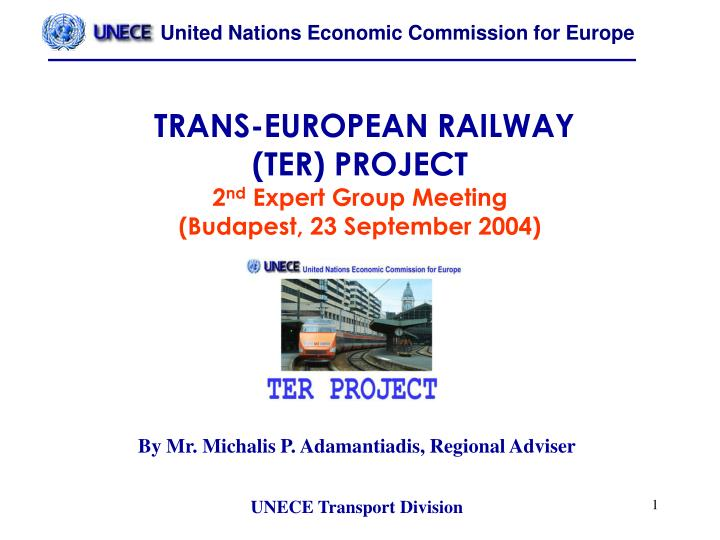trans european railway ter project 2 nd expert group meeting budapest 23 september 2004 n.