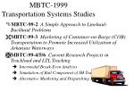 mbtc 1999 transportation systems studies