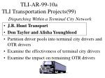 tli ar 99 10a tli transportation projects 99