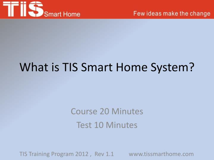 what is tis smart home system n.