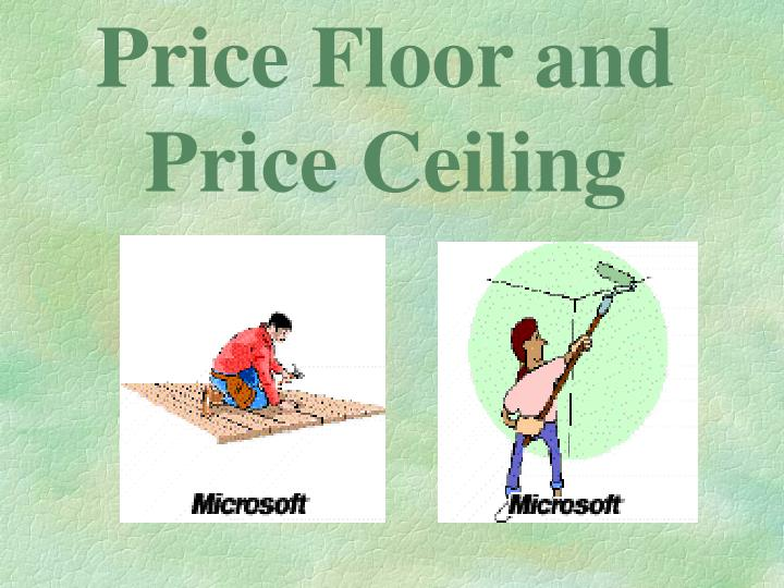 price floor and price ceiling n.