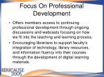 focus on professional development