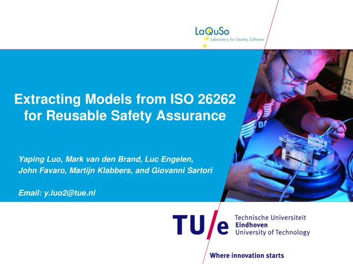 extracting models from iso 26262 for reusable safety assurance n.