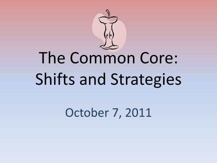 the common core shifts and strategies n.