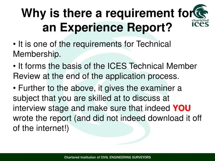 It is one of the requirements for Technical Membership.