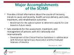 major accomplishments of the scims