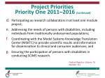 project priorities priority one 2011 2016 continued