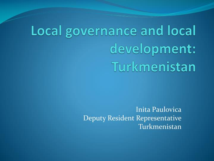 local governance and local development turkmenistan n.