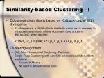 similarity based clustering i