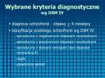 wybrane kryteria diagnostyczne wg dsm iv1
