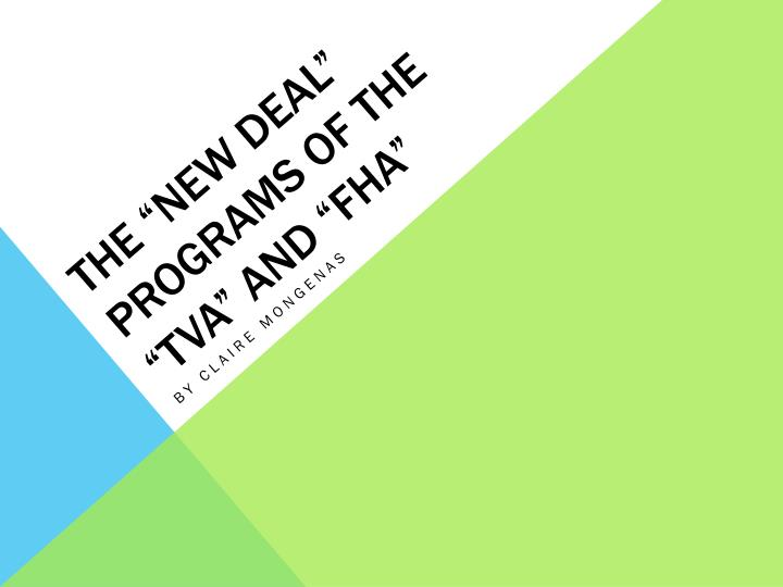 the new deal programs of the tva and fha n.