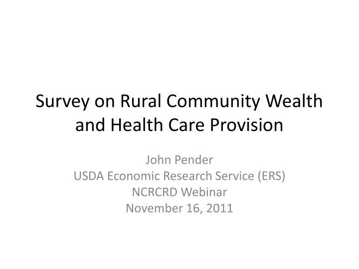 survey on rural community wealth and health care provision n.