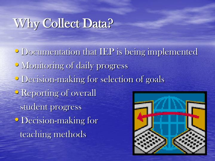 Why collect data