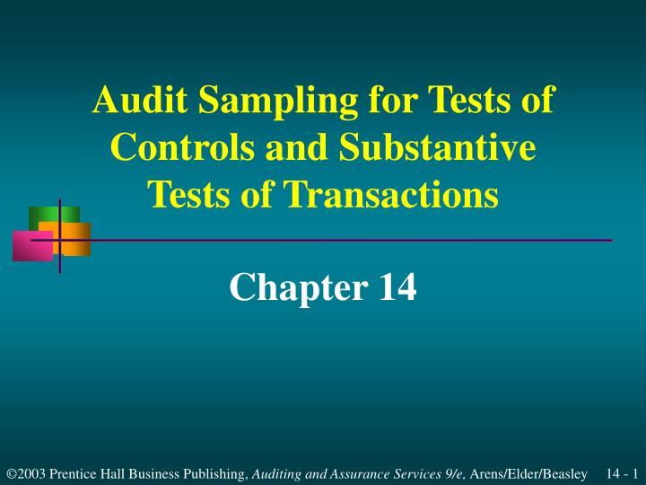 audit sampling for tests of controls and substantive tests of transactions n.