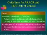 guidelines for aracr and ter tests of control