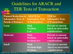 guidelines for aracr and ter tests of transaction1