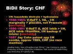 bidil story chf