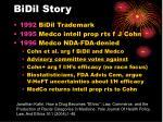 bidil story