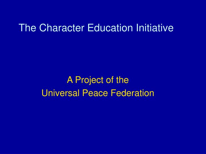 the character education initiative n.
