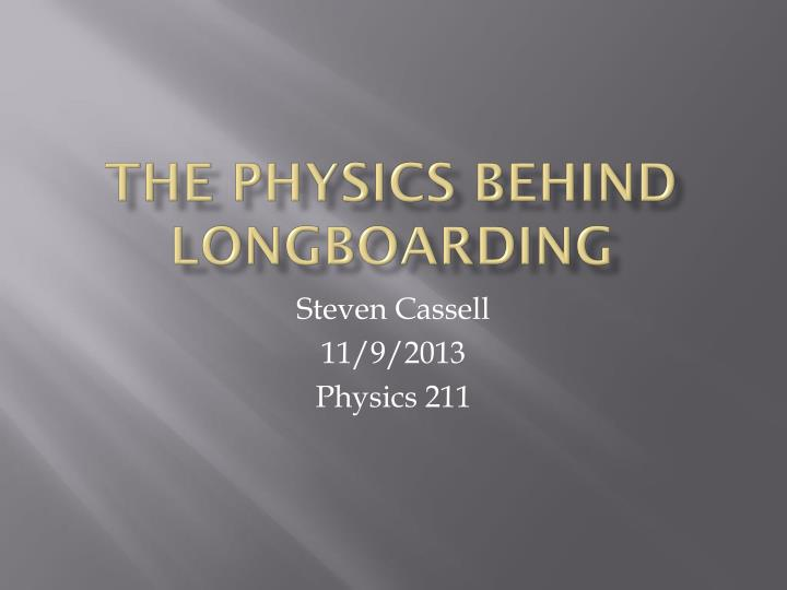 the physics behind longboarding n.