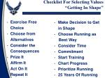 checklist for selecting values getting in shape