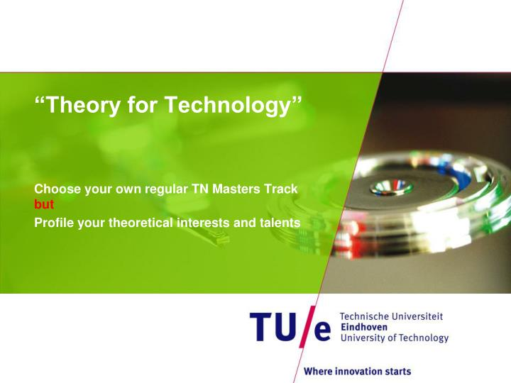 theory for technology n.