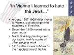 in vienna i learned to hate the jews